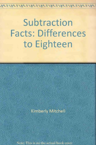 Subtraction Facts: Differences to Eighteen (Stick Out Your Neck Series): n/a