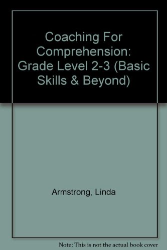 9780887241659: Coaching For Comprehension: Grade Level 2-3 (Basic Skills & Beyond)