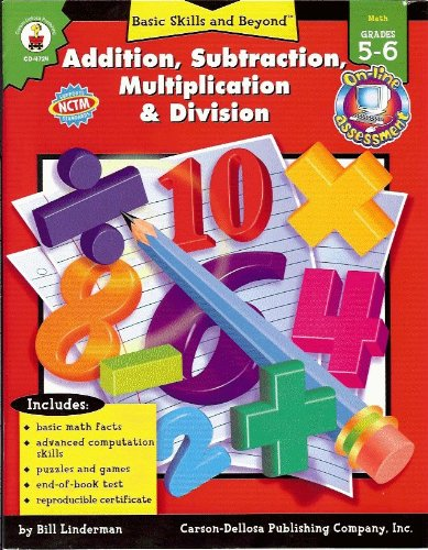 9780887241925: Addition, Subtraction, Multiplication, and Division (Basic Skills & Beyond)