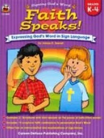 9780887242274: Faith Speaks!: Expressing God's Word In Sign Language