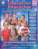 9780887242441: Character Education: The Ladder To Success, Grade Level 4-6