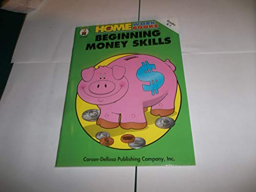 Beginning Money Skills (Home Workbooks): Carson, Patti; Dellosa,