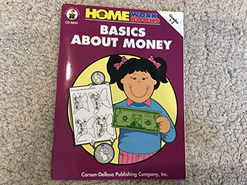 Basics about Money: Grades 1-2 (Home Workbooks): Carson, Patti, Dellosa,