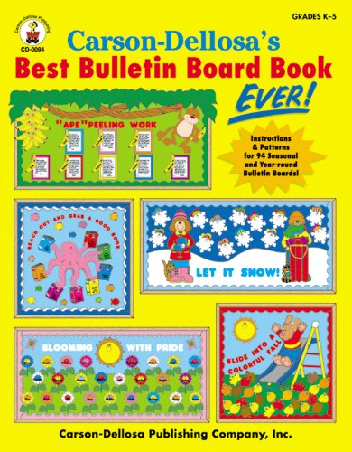 9780887244551: Carson-Dellosa's Best Bulletin Board Book Ever, Grades K - 5