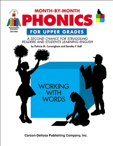 9780887244735: Month-by-Month Phonics for Upper Grades: A Second Chance for Struggling Readers and Students Learning English