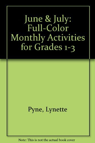 June & July: Full-Color Monthly Activities for: Pyne, Lynette; Gamble,
