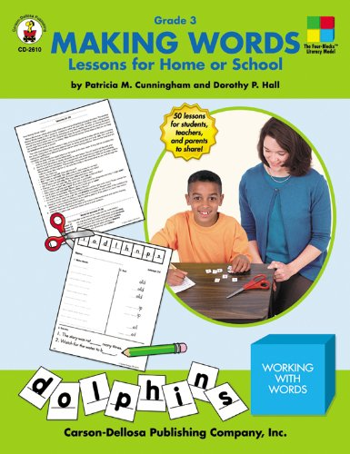 Making Words: Lessons for Home or School (Grade 3) (0887246621) by Dorothy Hall; Patricia Cunningham