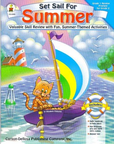 Set Sail for Summer, Grade 1 Review Prepare for Grade 2: Elizabeth Flikkema