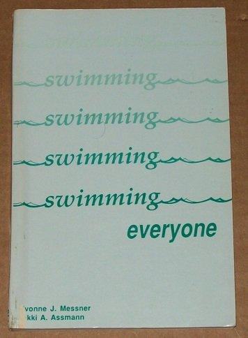 Swimming everyone: Yvonne Joan Messner