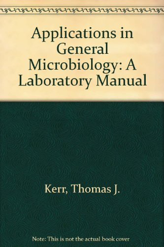 9780887252037: Applications in General Microbiology: A Laboratory Manual