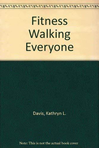 9780887252372: Fitness Walking Everyone