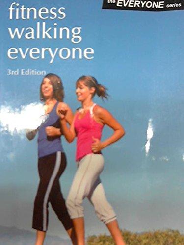 9780887253522: fitness walking everyone