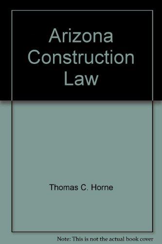 9780887260032: Arizona Construction Law