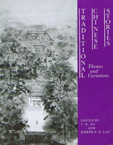 9780887270710: Traditional Chinese Stories: Themes and Variations (C & T Asian Literature Series)