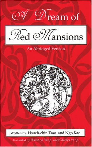 9780887271786: A Dream of Red Mansions: An Abridged Version
