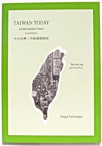 9780887272462: Taiwan Today (C&T Asian language series)