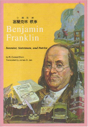 9780887273117: Benjamin Franklin: Inventor, Statesman, and Patriot (Books for Young People)
