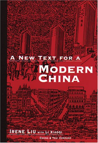 9780887273124: A New Text for a Modern China (C & T Asian Language Series)
