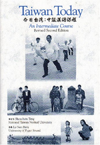 9780887273421: Taiwan Today: An Intermediate Course, 2nd Revised Edition