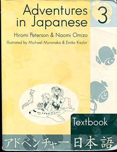9780887273964: Adventures In Japanese: Level 3