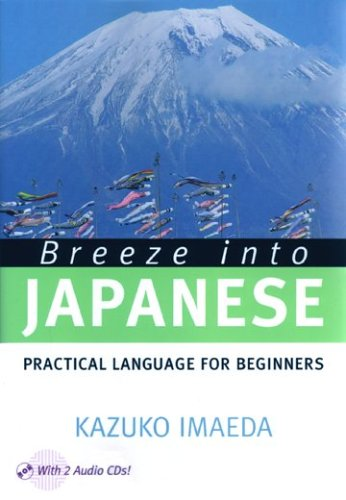 9780887274220: Breeze into Japanese: Practical Language for Beginners (English and Japanese Edition)