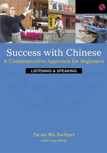 9780887274251: Success With Chinese: A Communicative Approach For Beginners (Level 1, Listening & Speaking) (English and Chinese Edition)
