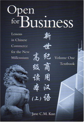9780887274565: Open For Business: Lessons in Chinese Commerce for the New Millenium 1: Textbook and Exercise Book
