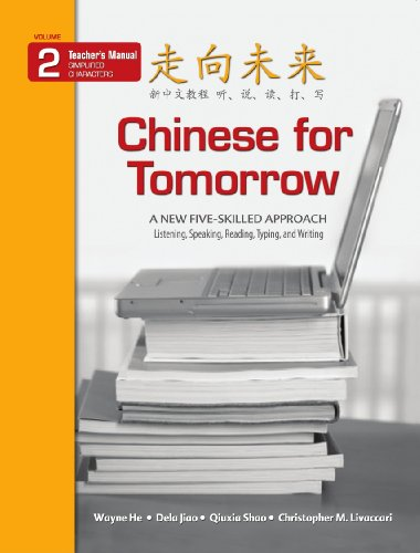 Chinese for Tomorrow 2: A New Five-skilled Approach - Teacher's Manual (English and Chinese ...