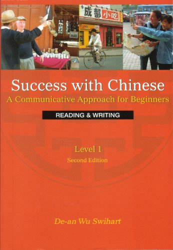 9780887276019: Success With Chinese: A Communicative Approach for Beginners (Level 1, Reading & Writing) (English and Chinese Edition)