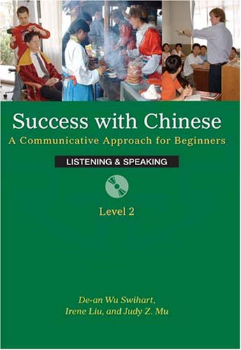 9780887276590: Success With Chinese: A Communicative Approach For Beginners (Level 2, Listening & Speaking) (English and Chinese Edition)