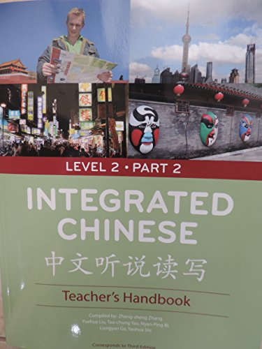 9780887276965: Integrated Chinese level 2 part 2, teacher's handbook