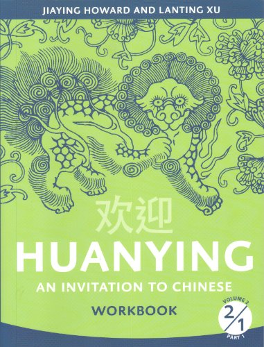 9780887277269: Huanying 2: An Invitation to Chinese Workbook 1 (Chinese Edition) (Chinese and English Edition)