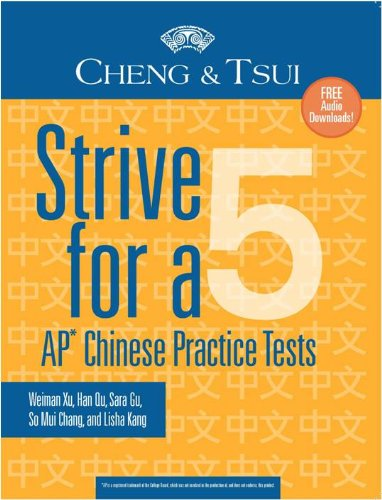9780887277641: Strive For a 5: AP Chinese Practice Tests (Cheng & Tsui Ap Preparation Series)