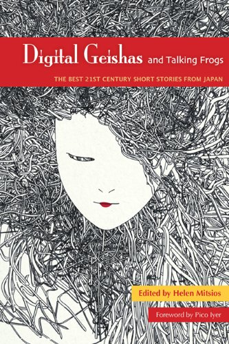 9780887277924: Digital Geishas and Talking Frogs: The Best 21st Century Short Stories from Japan