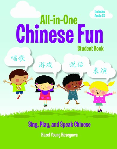 9780887278303: All-in-One Chinese Fun: Sing, Play, and Speak Chinese (Cheng & Tsui Chinese Language)