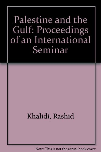 9780887281396: Palestine and the Gulf: Proceedings of an International Seminar