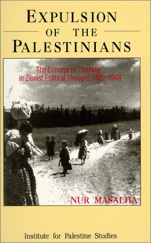 9780887282423: Expulsion of the Palestinians: The Concept of