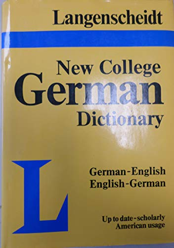 Langenscheidt's New College German Dictionary German English: Langenscheidt Publishers