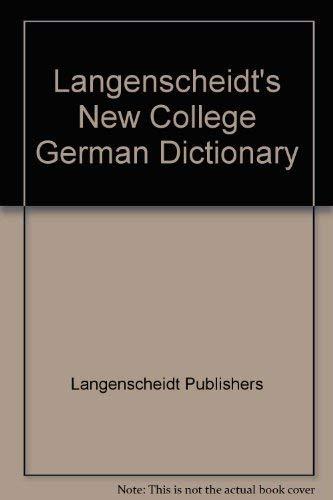 Langenscheidt's New College German Dictionary: Langenscheidt Publishers
