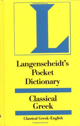 9780887290817: Langenscheidt's Pocket Dictionary Classical Greek (Langenscheidt's Pocket Dictionaries)