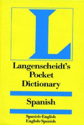 Langenscheidt's Pocket Spanish Dictionary: Spanish - English & English - Spanish: ...