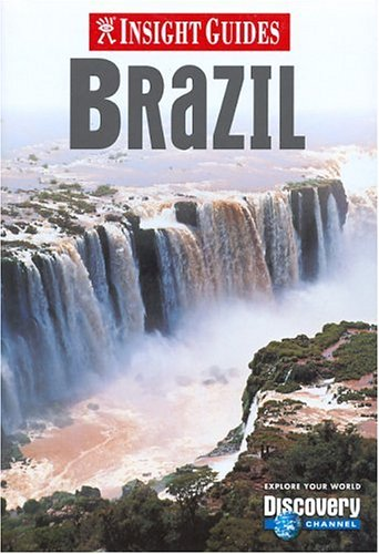 9780887291302: Insight Guide Brazil (Discovery Channel)