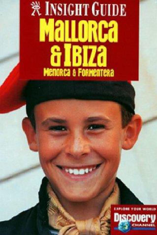 9780887291814: Insight Guide Mallorca and Ibiza Menorca: Menorca & Formentera (Insight Guides)