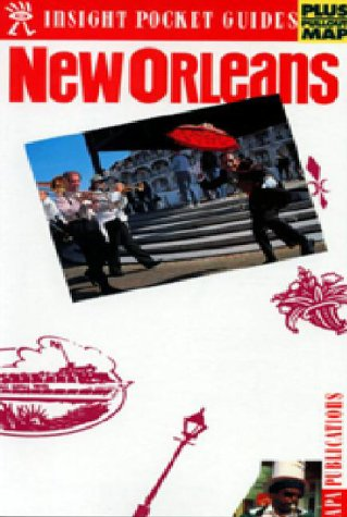 9780887292934: New Orleans (Insight Pocket Guide New Orleans) (Insight Pocket Guides)