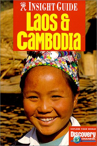 9780887293603: Insight Guide Laos and Cambodia (Laos & Cambodia, 1st ed)