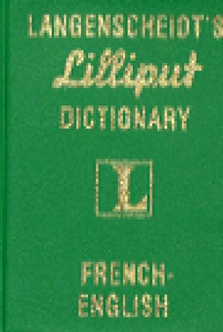Langenscheidt's Lilliput Dictionary French English: Langenscheidt Publishers