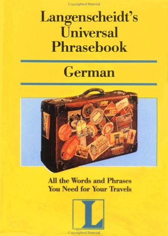 9780887294204: Langenscheidt's Universal Phrasebook German (Langenscheidt Travel Dictionaries) (German Edition)