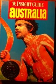 Insight Guide Australia: Jeffrey, & Brian Bell (eds) Pike