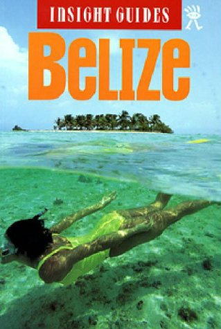 9780887296208: Insight Guide Belize