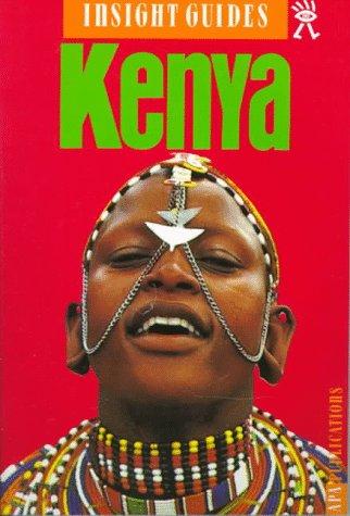 9780887296994: Insight Guides Kenya (Insight Guide Kenya)